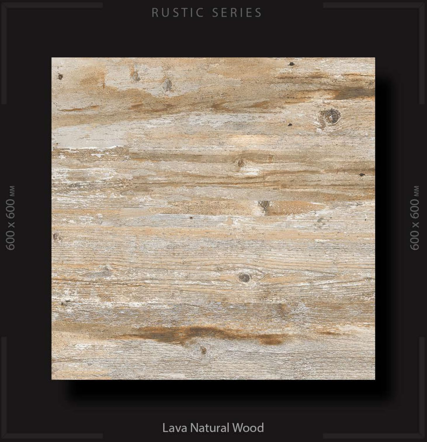 CF LV RUS LAVA NATURAL WOOD 600 X 600